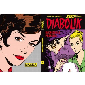Diabolik Swiisss - N° 250 - Incredibile Profezia - Astorina Srl
