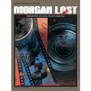 Morgan Lost (M24) - N° 19 - Memorie Di Una Telecamera - Bonelli Editore