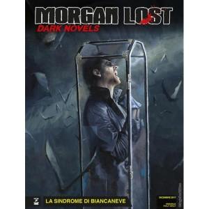 Morgan Lost Dark Novels - N° 1 - Morgan Lost Dark Novels - Morgan Lost Bonelli Editore