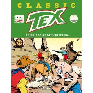 Tex Classic - N° 30 - Sulle Soglie Dell'Inferno - Bonelli Editore