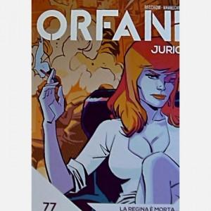 Orfani La regina è morta