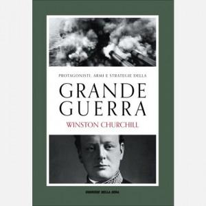 Protagonisti, armi e strategie della Grande Guerra Vittorio H. Beonio Brocchieri, Winston Churchill