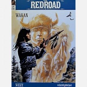 Gli albi del West - Redroad Wakan