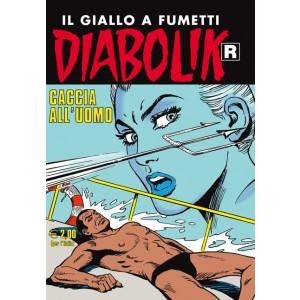 Diabolik Ristampa - N° 581 - Caccia All'Uomo - Astorina Srl