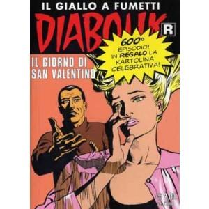 Diabolik Ristampa - N° 600 - Il Giorno Di San Valentino - Astorina Srl