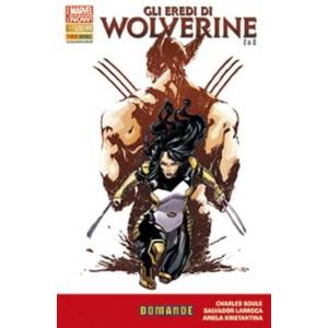 Eredi Di Wolverine - N° 2 - Gli Eredi Di Wolverine - Wolverine Marvel Italia