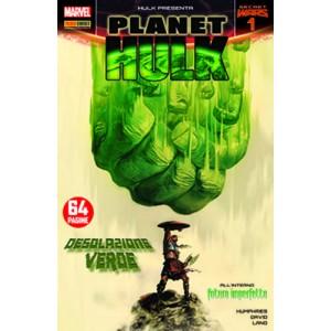 Hulk E I Difensori - N° 39 - Planet Hulk 1 - Hulk Presenta Marvel Italia