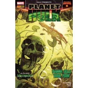 Hulk E I Difensori - N° 40 - Planet Hulk 2 - Hulk Presenta Marvel Italia