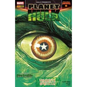 Hulk E I Difensori - N° 43 - Planet Hulk 5 - Hulk Presenta Marvel Italia