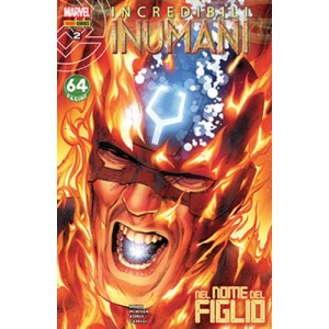 Incredibili Inumani - N° 2 - Incredibili Inumani - Marvel Italia