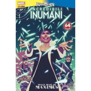 Incredibili Inumani - N° 17 - Inumani - Inumani Marvel Italia