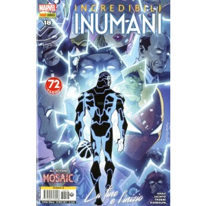 Incredibili Inumani - N° 18 - Inumani - Inumani Marvel Italia