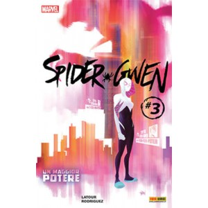 Spider-Gwen - N° 3 - Marvel Cult 4 - Marvel Italia