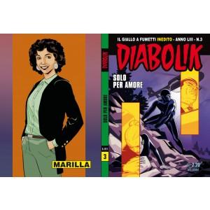 Diabolik Anno 53 - N° 3 - Solo Per Amore - Diabolik 2014 Astorina Srl