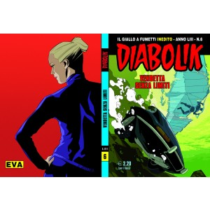 Diabolik Anno 53 - N° 6 - Vendetta Senza Limiti - Diabolik 2014 Astorina Srl