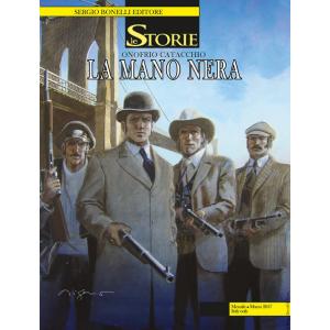 Storie - N° 54 - La Mano Nera - Bonelli Editore