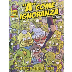 A Come Ignoranza - N° 11 - A Come Ignoranza - Panini Comics