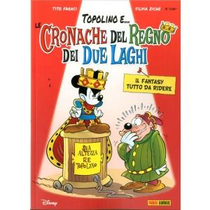 Cronache Del Regno Dei Due... - Le Cronache Del Regno Dei Due Laghi - Topogol Panini Disney