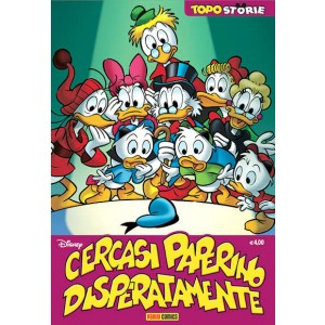 Topostorie - N° 9 - Cercasi Paperino Disperatamente - Panini Disney
