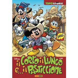 Topostorie - N° 11 - Il Corto, Il Lungo E...Il Pasticcione - Panini Disney