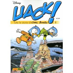 Uack! - N° 2 - Tutte Le Storie Di Carl Barks - Panini Disney
