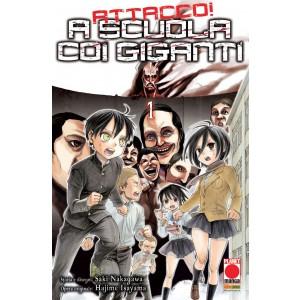 A Scuola Con I Giganti - N° 1 - Attacco! A Scuola Con I Giganti - Manga Hero Planet Manga