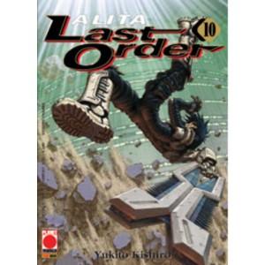 Alita Last Order - N° 10 - Last Order 10 - Planet Manga