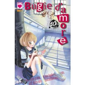 Bugie D'Amore - N° 10 - Bugie D'Amore 10 (M22) - Manga Love Planet Manga