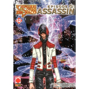 Cavalieri Zod. Ep. G Assassin - N° 12 - Cavalieri Dello Zodiaco Episodio G Assassin - Planet Manga Presenta Planet Manga