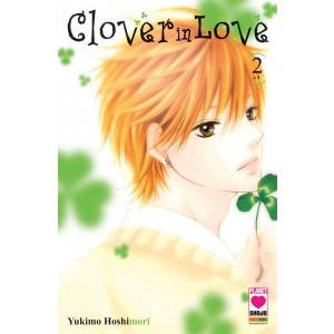 Clover In Love - N° 2 - Clover In Love (M4) - Planet Pink Planet Manga