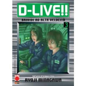 D Live - N° 3 - D Live - Manga Storie Nuova Serie Planet Manga
