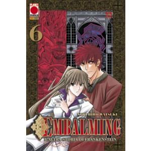 Embalming - N° 6 - L'Altra Storia Di Frankenstein - Manga Universe Planet Manga