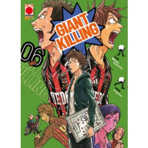 Giant Killing - N° 6 - Giant Killing - Manga Giants Planet Manga