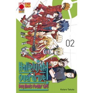 Hallelujah Overdrive - N° 2 - Hallelujah Overdrive - Collana Japan Planet Manga