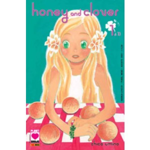 Honey And Clover - N° 1 - Honey And Clover 1 Di 10 - Manga Love Planet Manga