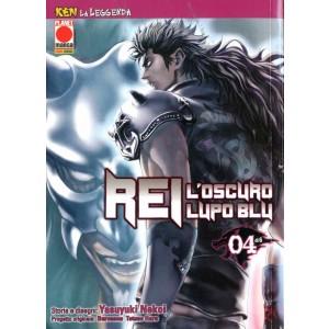 Ken La Leggenda - N° 10 - Rei, L'Oscuro Lupo Blu 4 (M6) - Rei Planet Manga