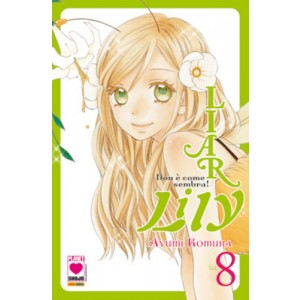 Liar Lily - N° 8 - Non E' Come Sembra! - Manga Rainbow Planet Manga
