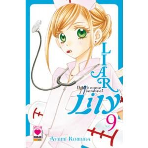 Liar Lily - N° 9 - Non E' Come Sembra! - Manga Rainbow Planet Manga