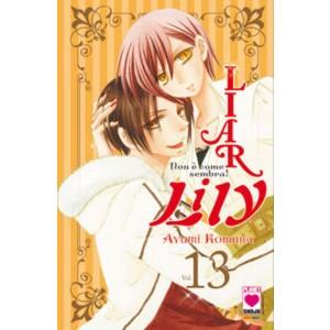Liar Lily - N° 13 - Non E' Come Sembra! - Manga Rainbow Planet Manga
