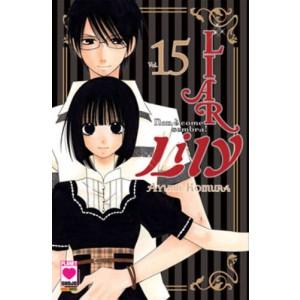 Liar Lily - N° 15 - Non E' Come Sembra! - Manga Rainbow Planet Manga