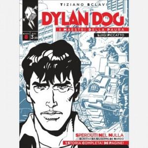 Dylan Dog - I maestri della paura Sperduti nel nulla