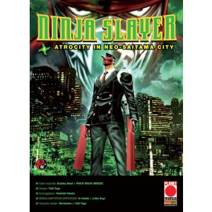 Ninja Slayer - N° 4 - Atrocity In Neo-Saitama City - Powers Planet Manga