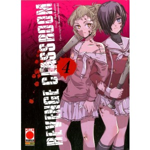 Revenge Classroom - N° 4 - Revenge Classroom - Manga Universe Planet Manga