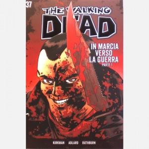 The walking dead fumetto In marcia verso la guerra - parte 1