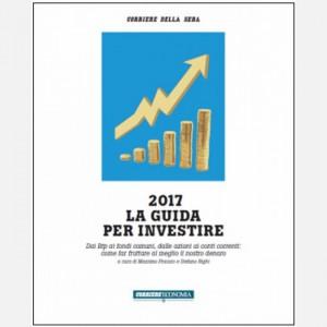 I libri del Corriere della Sera 2017 La guida per investire