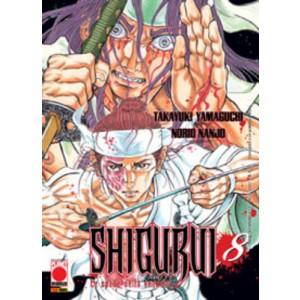 Shigurui - N° 8 - Le Spade Della Vendetta - Manga Universe Planet Manga