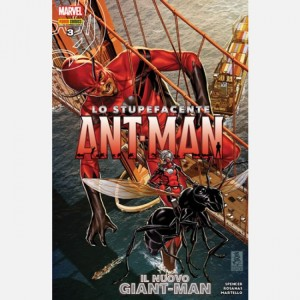 Lo stupefacente Ant - Man Lo stupefacente Ant- Man N° 3/7