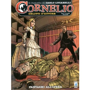 Cornelio - N° 5 - Fantasmi All'Opera - Star Comics