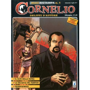 Cornelio Maxi Ristampa - N° 1 - Club Paura - Reliquia Vampiro - Technozombie - Star Comics