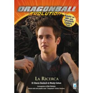 Dragon Ball Evolution - N° 2 - La Ricerca - Romanzo Star Comics